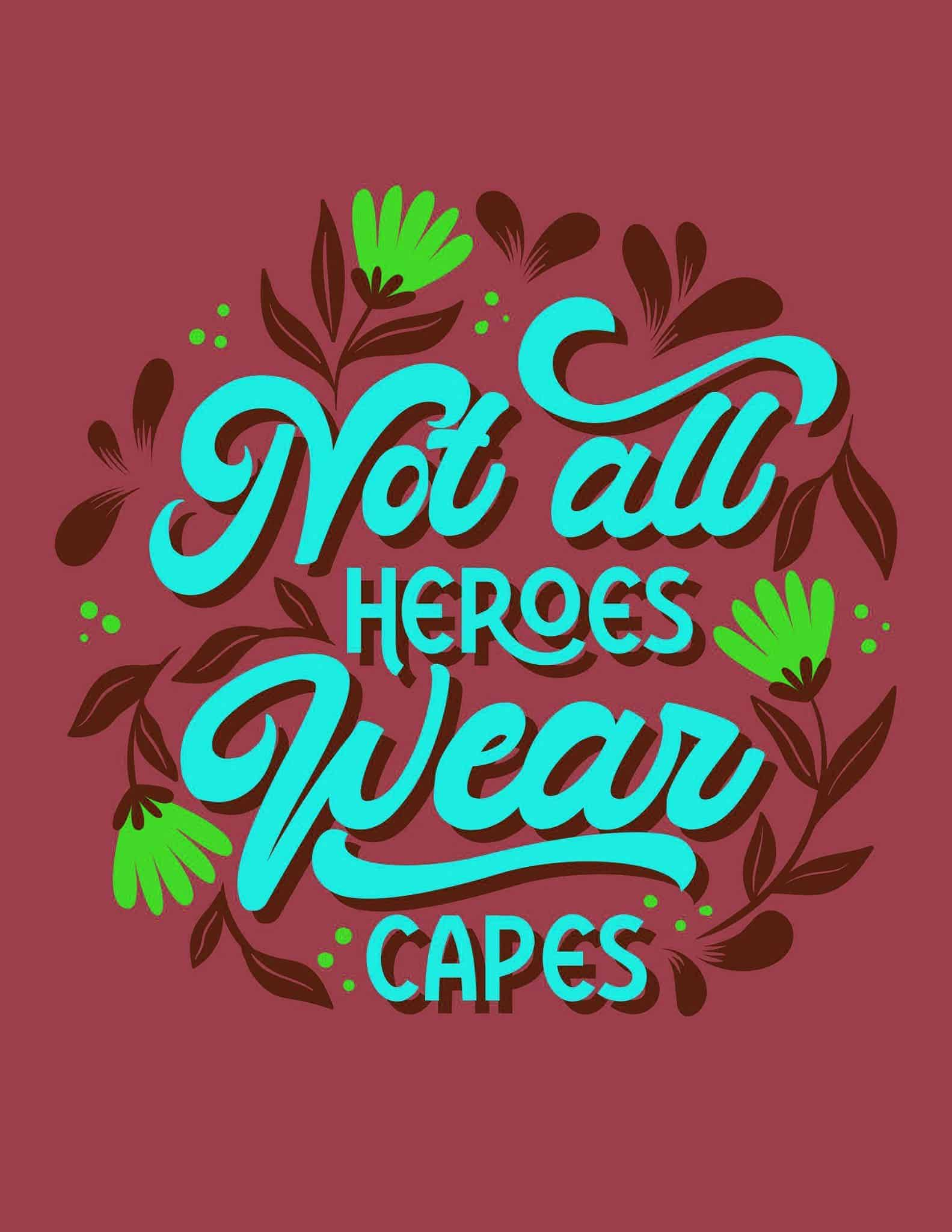 Not All Heroes Wear Caps - Red Blue Spring Flowers - All Free Thank You Notes