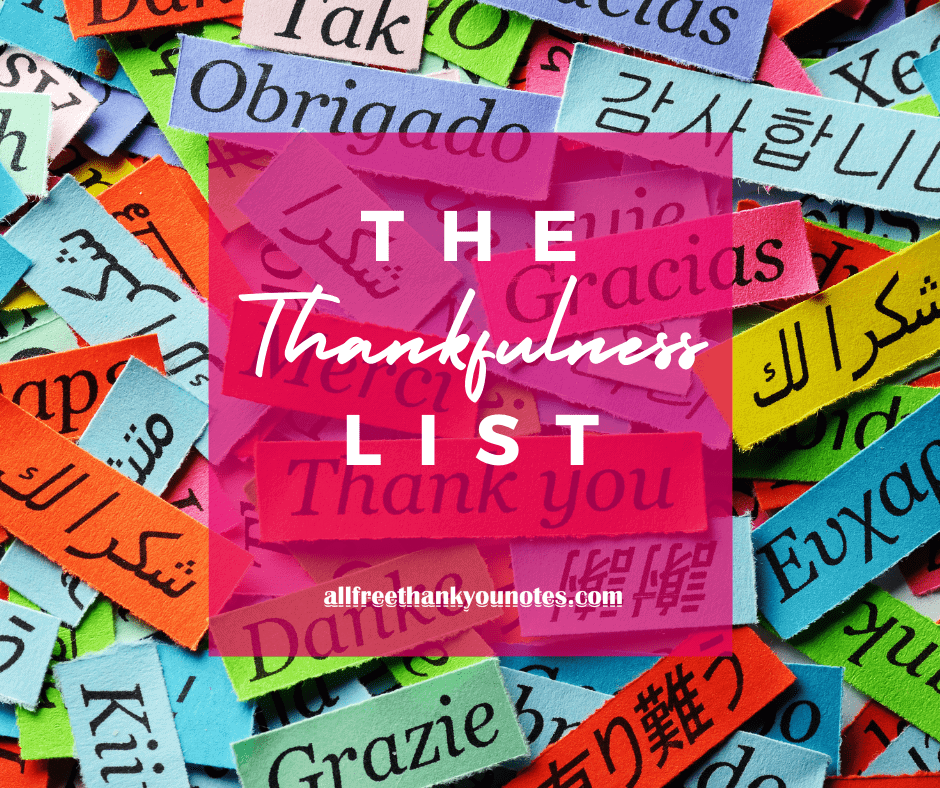 The Thankfulness List - All Free Thank You Notes