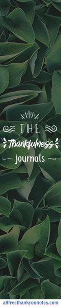 The Thankfulness Journals - All Free Thank You Notes