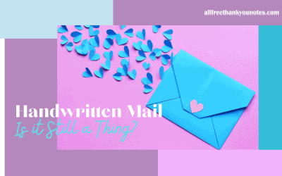 Handwritten Mail – Is it Still a Thing?