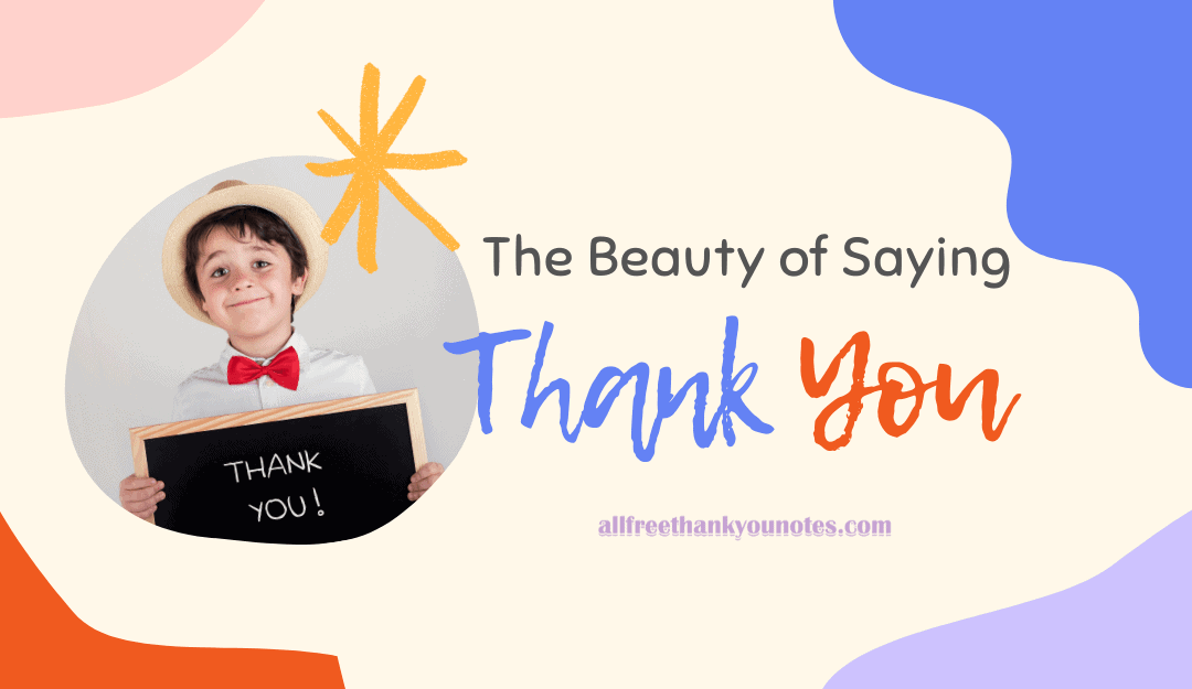 The Beauty of Saying 'Thank You'