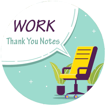 Work thank You notes - All Free Thank You Notes